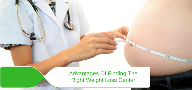 Advantages Of Finding The Right Weight Loss Center